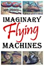 Imaginary Flying Machines (2002) Poster
