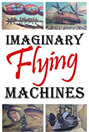 Imaginary Flying Machines Poster