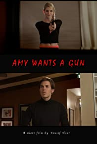 Primary photo for Amy Wants a Gun