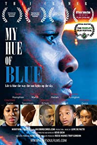 Watch trailers for movies My Hue of Blue [480p]