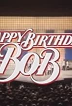 Happy Birthday, Bob!