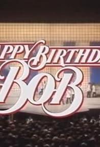 Primary photo for Happy Birthday, Bob!