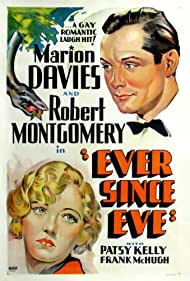 Marion Davies and Robert Montgomery in Ever Since Eve (1937)