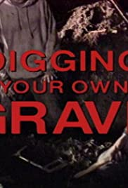 Shallow Grave: Digging Your Own Grave Poster