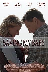 Brianne Davis and Jon Prescott in Saving My Baby (2018)