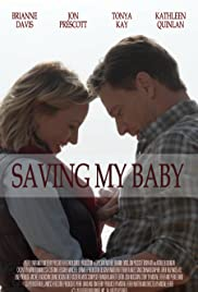 Saving My Baby Poster
