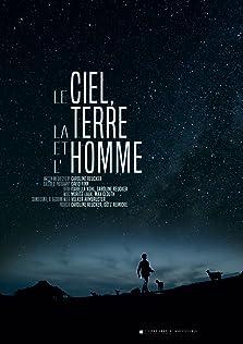 Le Ciel, la Terre et l'Homme (2018)