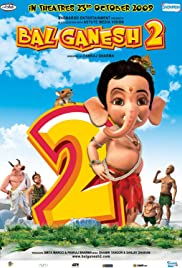 Bal Ganesh 2 – 2009 Hindi Movie AMZN WebRip 200mb 480p 700mb 720p 2GB 5GB 1080p