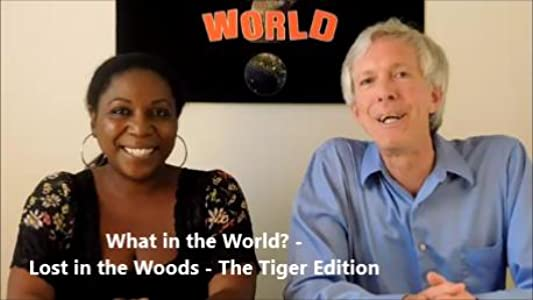 MP4 movies downloads for psp What in the World?: Lost in the Woods - The Tiger Edition  [720p] [1280p] [hdv]