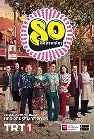 Seksenler (2012) Poster - TV Show Forum, Cast, Reviews