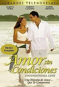 Primary photo for Amor sin condiciones