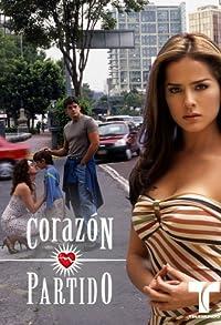 Primary photo for Corazón Partido