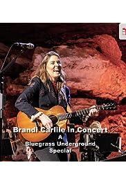 Brandi Carlile: A Bluegrass Underground Special