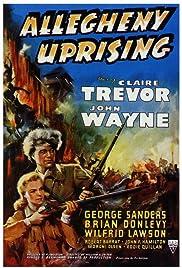 Allegheny Uprising(1939) Poster - Movie Forum, Cast, Reviews