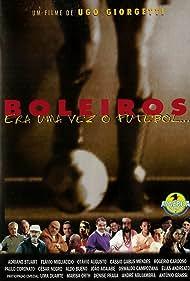 Boleiros: Era Uma Vez o Futebol... (1998)