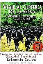 Viaje al centro de la selva (Memorial Zapatista)