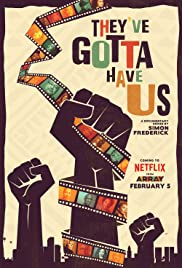 They've Gotta Have Us Poster
