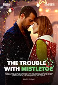 Rachel Melvin and Thomas Beaudoin in The Trouble with Mistletoe (2017)