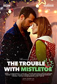 The Trouble with Mistletoe (2017) 720p