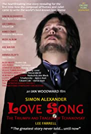 Love Song: The Triumph and Tragedy of Tchaikovsky Poster