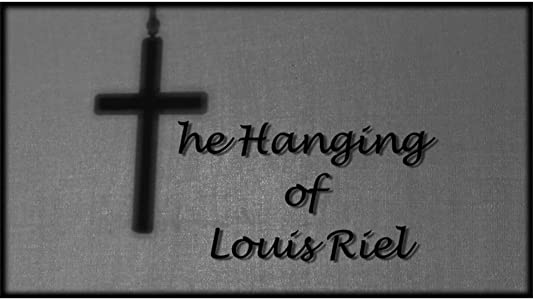Site to watch french movies The Hanging of Louis Riel [640x360]
