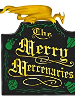 The Merry Mercenaries