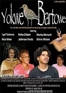 Yokwe Bartowe (2010)