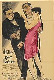 Hölle der Liebe - Erlebnisse aus einem Tanzpalast Poster