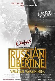 Russian libertine - Venäjän vapain mies (2012)