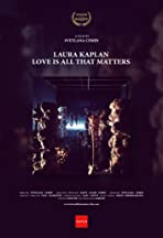Laura Kaplan, Love is All that Matters