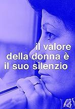 Das höchste Gut einer Frau ist ihr Schweigen