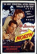 Mr. Denning Drives North