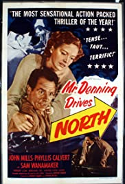 Mr. Denning Drives North (1951) Poster - Movie Forum, Cast, Reviews