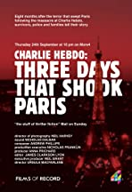 Charlie Hebdo: 3 Days That Shook Paris