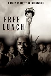 Free Lunch: A Story of Surviving Immigration Poster