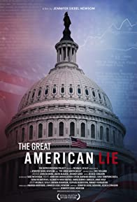 Primary photo for The Great American Lie