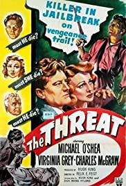 The Threat (1949) Poster - Movie Forum, Cast, Reviews