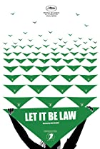 Let It Be Law (2019) Poster