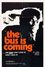 The Bus Is Coming Poster