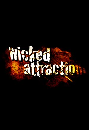 Where to stream Wicked Attraction