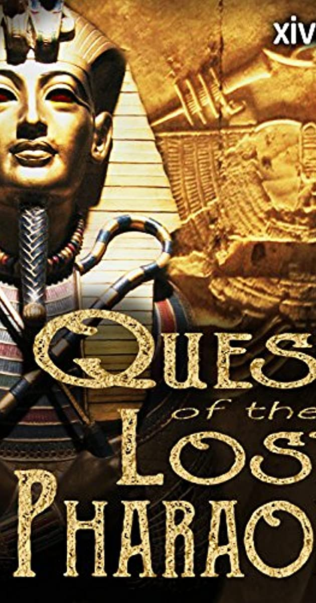 Quest for the Lost Pharaoh (TV Movie 2003) - IMDb