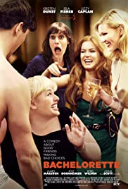 Bachelorette (2012) Poster - Movie Forum, Cast, Reviews