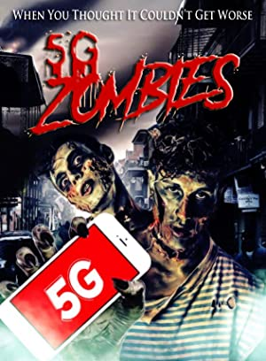 5G Zombies film Poster