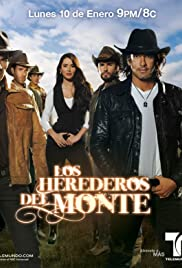 Los Herederos del Monte (TV Series 2011– ) - IMDb