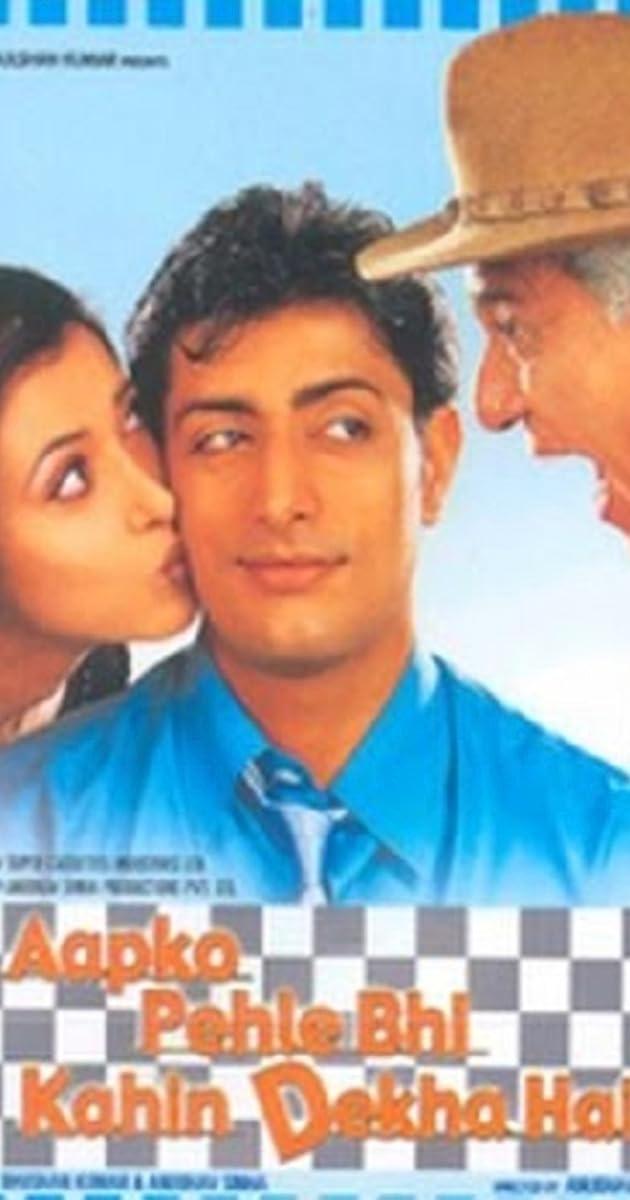 Aapko Pehle Bhi Kahin Dekha Hai (2003) - Soundtracks - IMDb