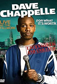 Primary photo for Dave Chappelle: For What It's Worth