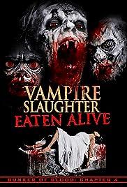 Vampire Slaughter: Eaten Alive Poster