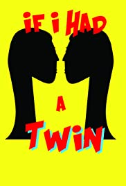 If I Had a Twin Poster