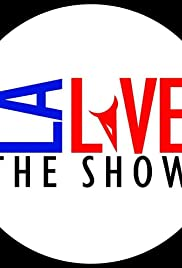 LA Live the Show Poster