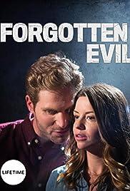 Forgotten evil tv movie 2017 imdb forgotten evil poster publicscrutiny Image collections